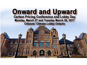 Upward and Onward: Carbon Pricing Conference and Lobby Day, Citizens' Climate Lobby Ontario